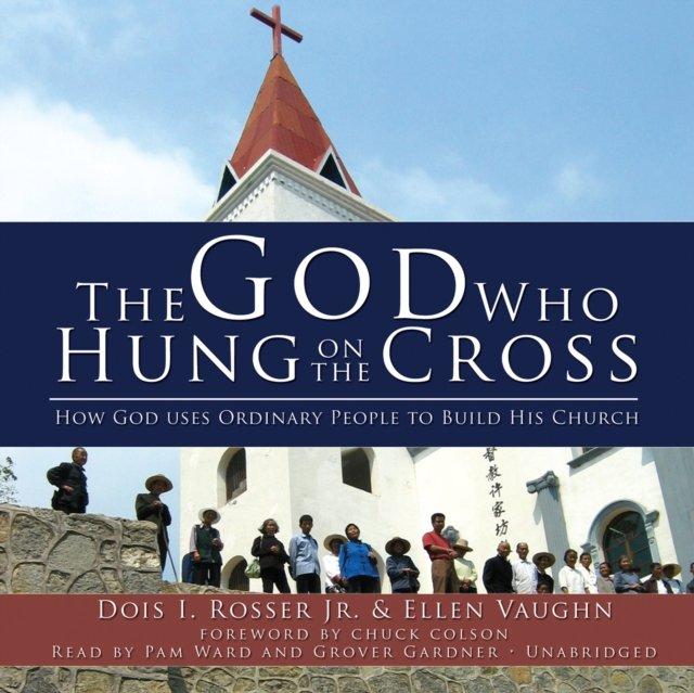 God Who Hung on the Cross - Audiobook (Książka audio MP3) do pobrania w całości w archiwum ZIP