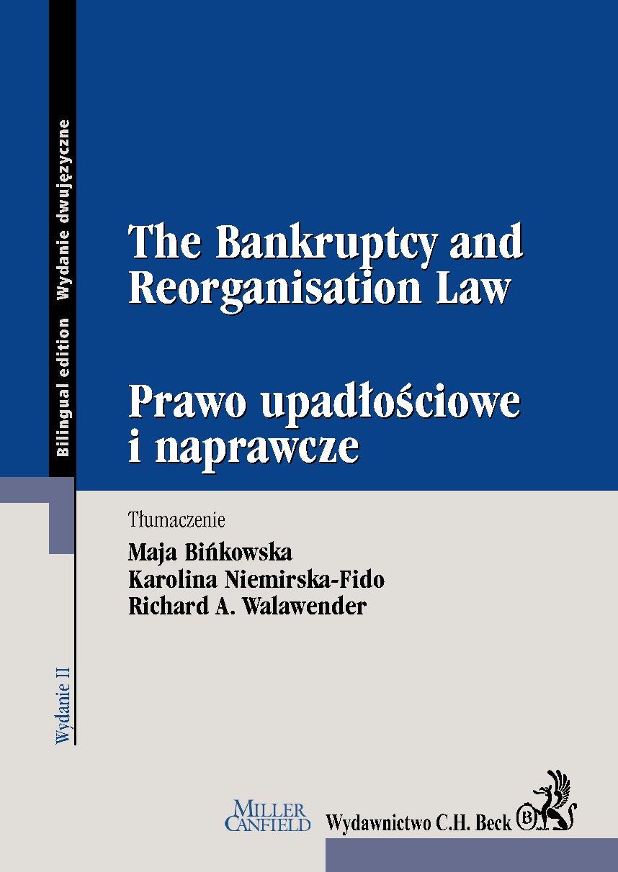 The Bankruptcy and Reorganisation Law. Prawo upadłościowe i naprawcze - Ebook (Książka PDF) do pobrania w formacie PDF