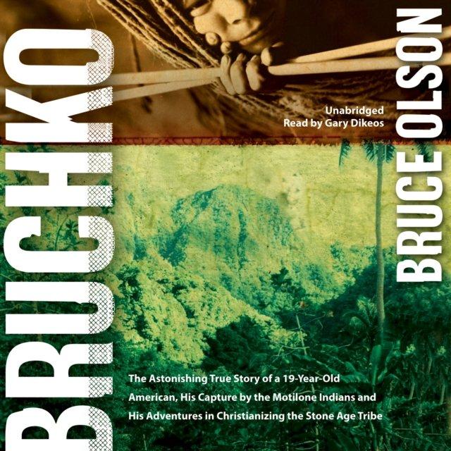 Bruchko - Audiobook (Książka audio MP3) do pobrania w całości w archiwum ZIP