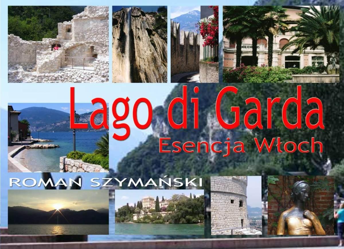 Lago di Garda. Esencja Włoch - Ebook (Książka PDF) do pobrania w formacie PDF