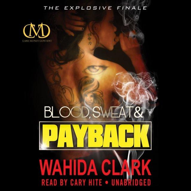 Blood, Sweat, and Payback - Audiobook (Książka audio MP3) do pobrania w całości w archiwum ZIP