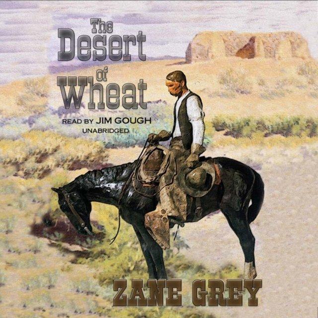 Desert of Wheat - Audiobook (Książka audio MP3) do pobrania w całości w archiwum ZIP