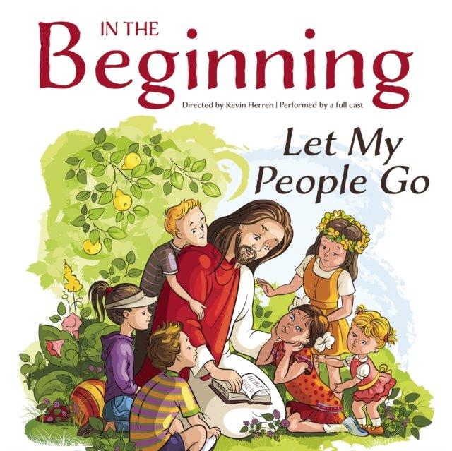 In the Beginning: Let My People Go - Audiobook (Książka audio MP3) do pobrania w całości w archiwum ZIP