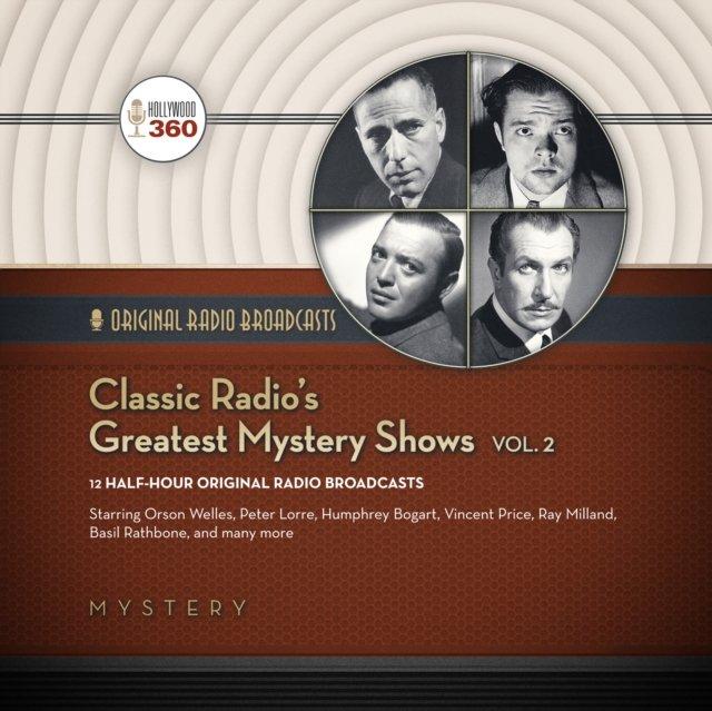 Classic Radio's Greatest Mystery Shows, Vol. 2 - Audiobook (Książka audio MP3) do pobrania w całości w archiwum ZIP