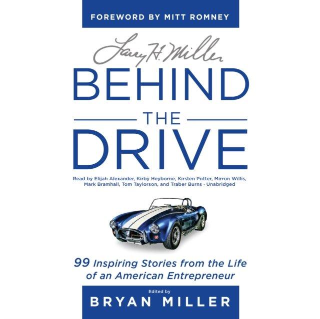 Larry H. Miller: Behind the Drive - Audiobook (Książka audio MP3) do pobrania w całości w archiwum ZIP