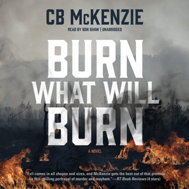 Burn What Will Burn - Audiobook (Książka audio MP3) do pobrania w całości w archiwum ZIP