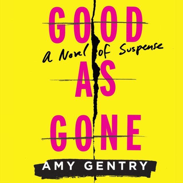 Good As Gone - Audiobook (Książka audio MP3) do pobrania w całości w archiwum ZIP
