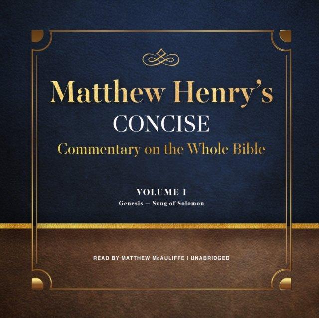 Matthew Henry's Concise Commentary on the Whole Bible, Vol. 1 - Audiobook (Książka audio MP3) do pobrania w całości w archiwum ZIP