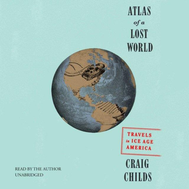 Atlas of a Lost World - Audiobook (Książka audio MP3) do pobrania w całości w archiwum ZIP