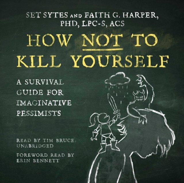 How Not to Kill Yourself - Audiobook (Książka audio MP3) do pobrania w całości w archiwum ZIP