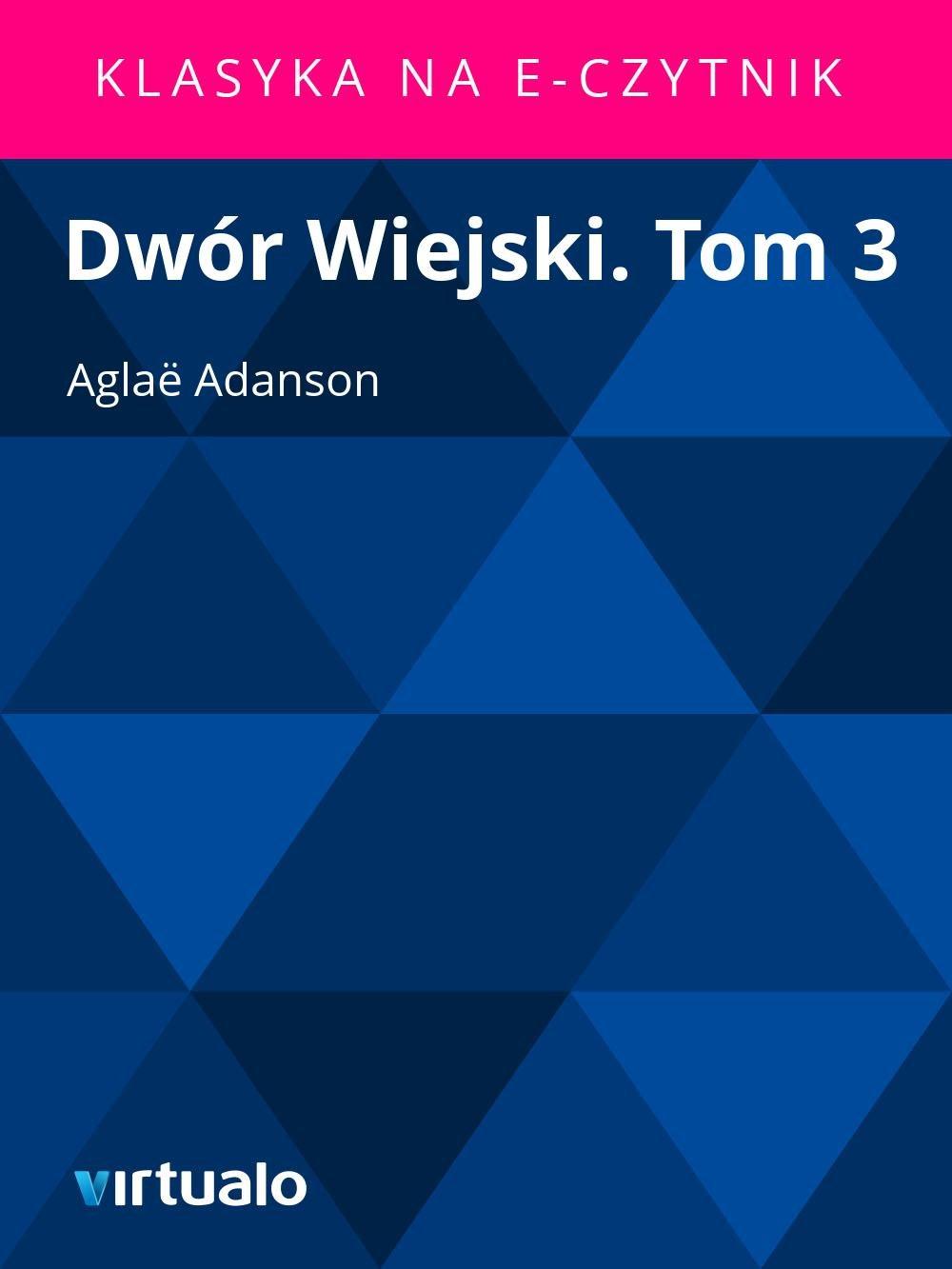 Dwór Wiejski. Tom 3 - Ebook (Książka EPUB) do pobrania w formacie EPUB