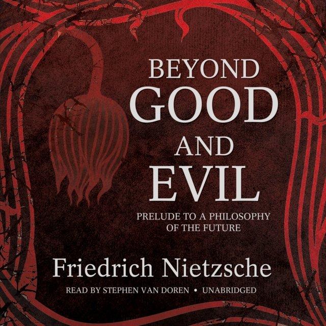 Beyond Good and Evil - Audiobook (Książka audio MP3) do pobrania w całości w archiwum ZIP