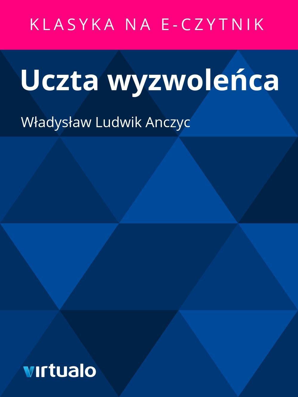 Uczta wyzwoleńca - Ebook (Książka EPUB) do pobrania w formacie EPUB