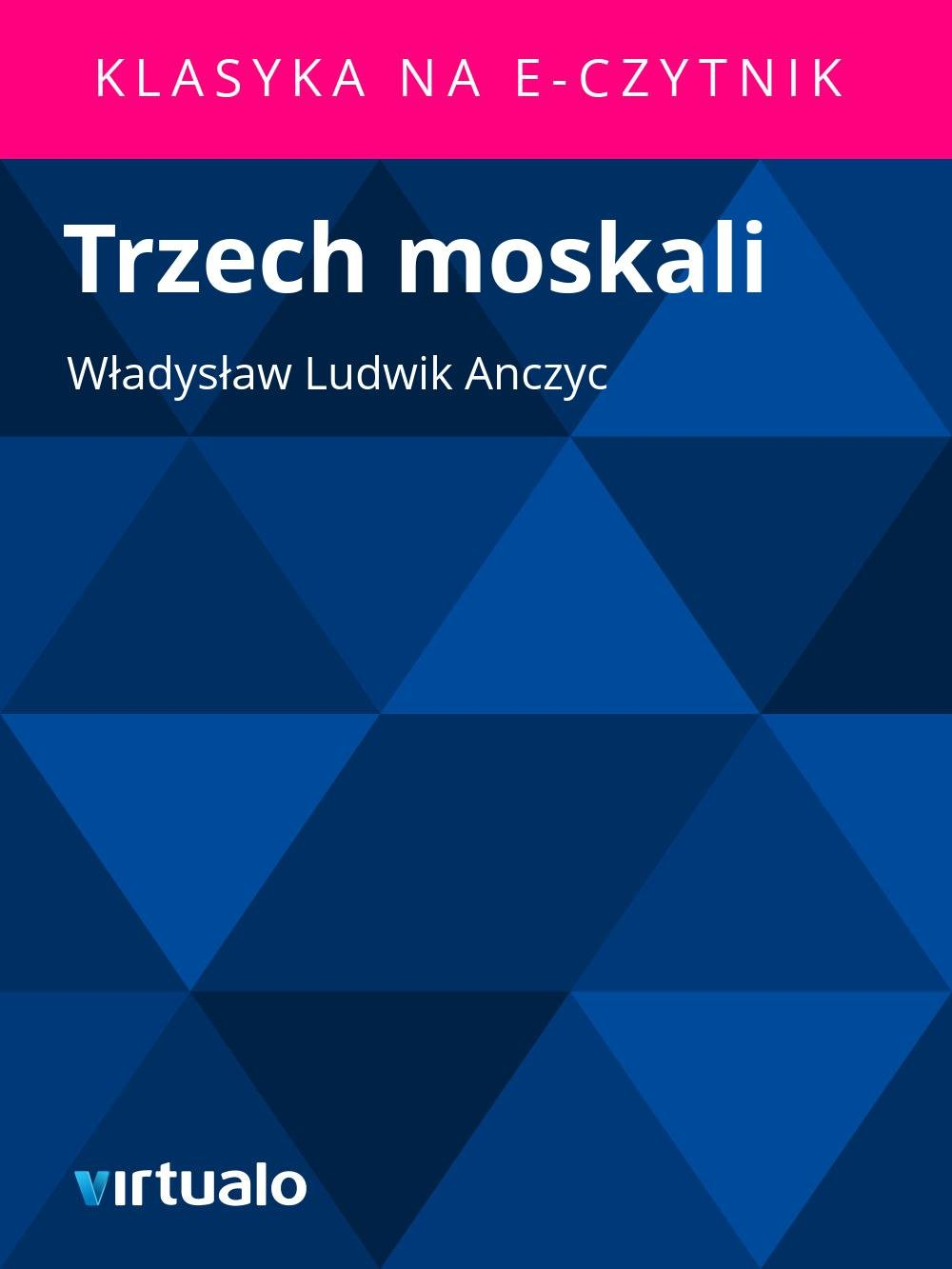 Trzech moskali - Ebook (Książka EPUB) do pobrania w formacie EPUB