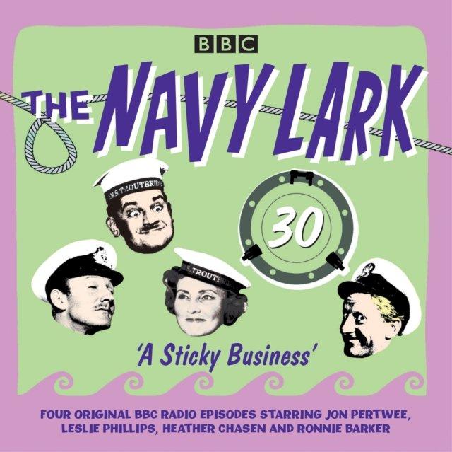 Navy Lark: Volume 30 - A Sticky Business - Audiobook (Książka audio MP3) do pobrania w całości w archiwum ZIP