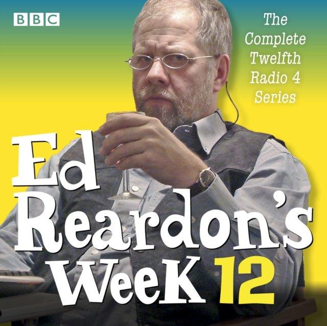 Ed Reardon's Week: Series 12 - Audiobook (Książka audio MP3) do pobrania w całości w archiwum ZIP