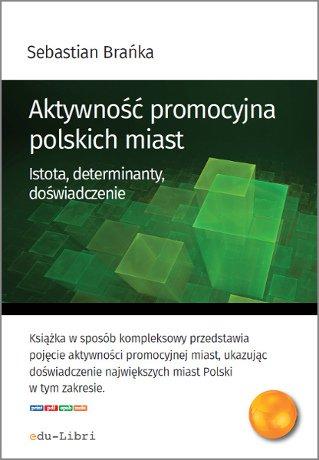 Aktywność promocyjna polskich miast - Ebook (Książka EPUB) do pobrania w formacie EPUB