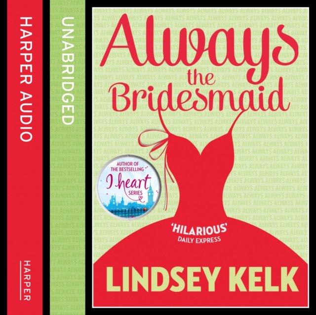 Always the Bridesmaid - Audiobook (Książka audio MP3) do pobrania w całości w archiwum ZIP