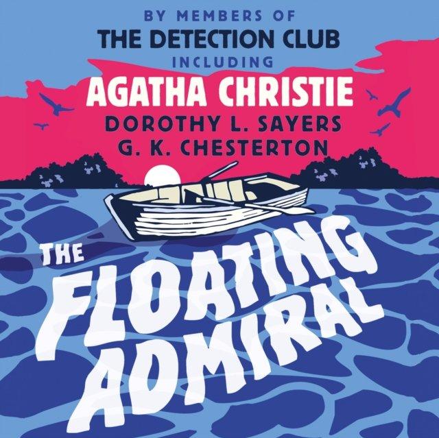 Floating Admiral - Audiobook (Książka audio MP3) do pobrania w całości w archiwum ZIP