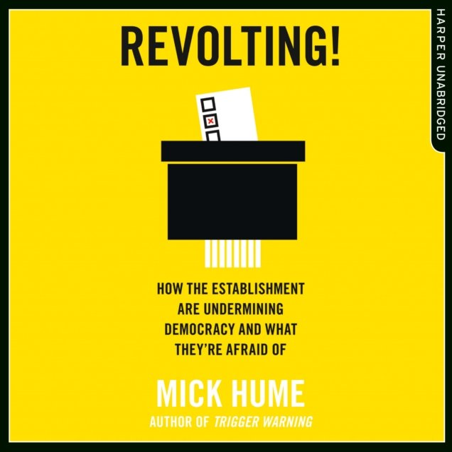 Revolting!: How the Establishment are Undermining Democracy and What They're Afraid Of - Audiobook (Książka audio MP3) do pobrania w całości w archiwum ZIP