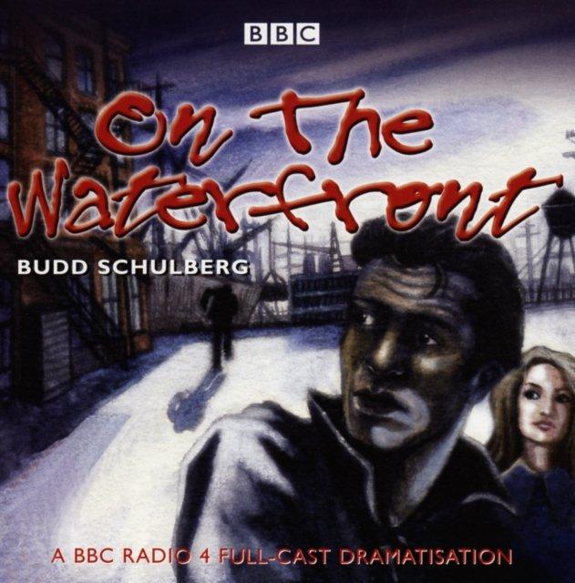 On The Waterfront - Audiobook (Książka audio MP3) do pobrania w całości w archiwum ZIP