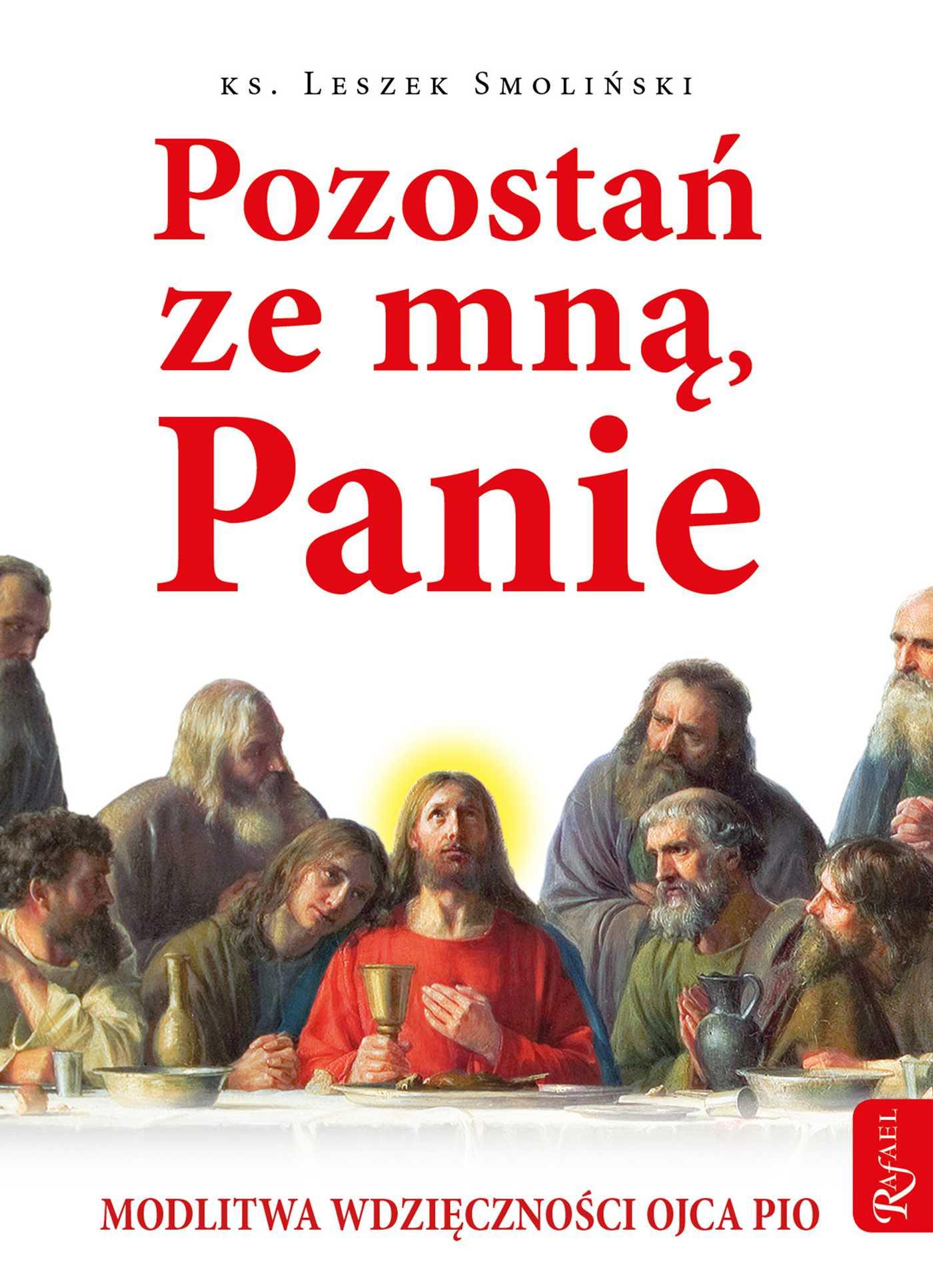 Pozostań ze mną, Panie. Modlitwa wdzięczności Ojca Pio - Ebook (Książka EPUB) do pobrania w formacie EPUB