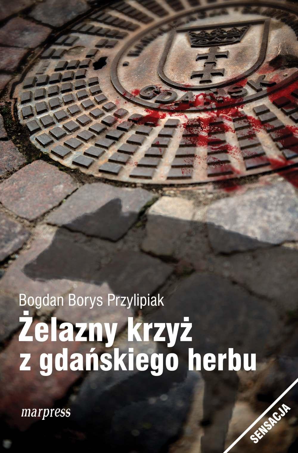 Żelazny krzyż z gdańskiego herbu - Ebook (Książka EPUB) do pobrania w formacie EPUB