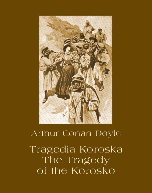 Tragedia Koroska. The Tragedy of the Korosko - Ebook (Książka na Kindle) do pobrania w formacie MOBI