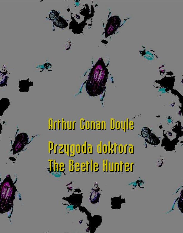 Przygoda doktora. The Beetle Hunter - Ebook (Książka na Kindle) do pobrania w formacie MOBI