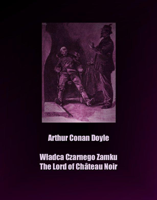 Władca Czarnego Zamku. The Lord of Château Noir - Ebook (Książka na Kindle) do pobrania w formacie MOBI