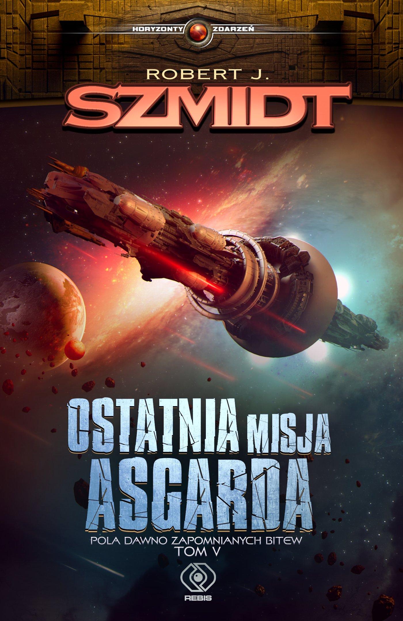 Ostatnia misja Asgarda - Ebook (Książka na Kindle) do pobrania w formacie MOBI