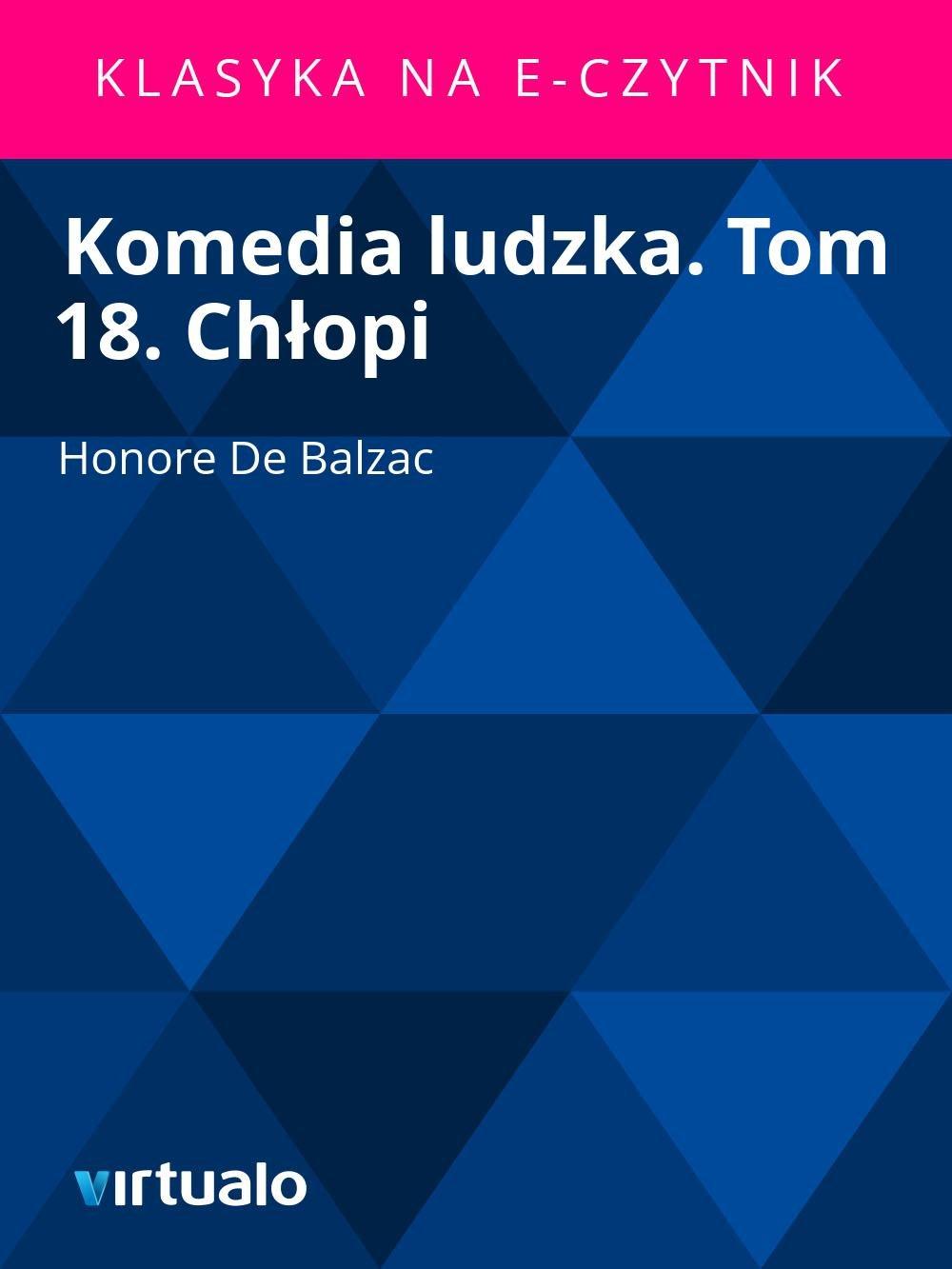 Komedia ludzka. Tom 18. Chłopi - Ebook (Książka EPUB) do pobrania w formacie EPUB