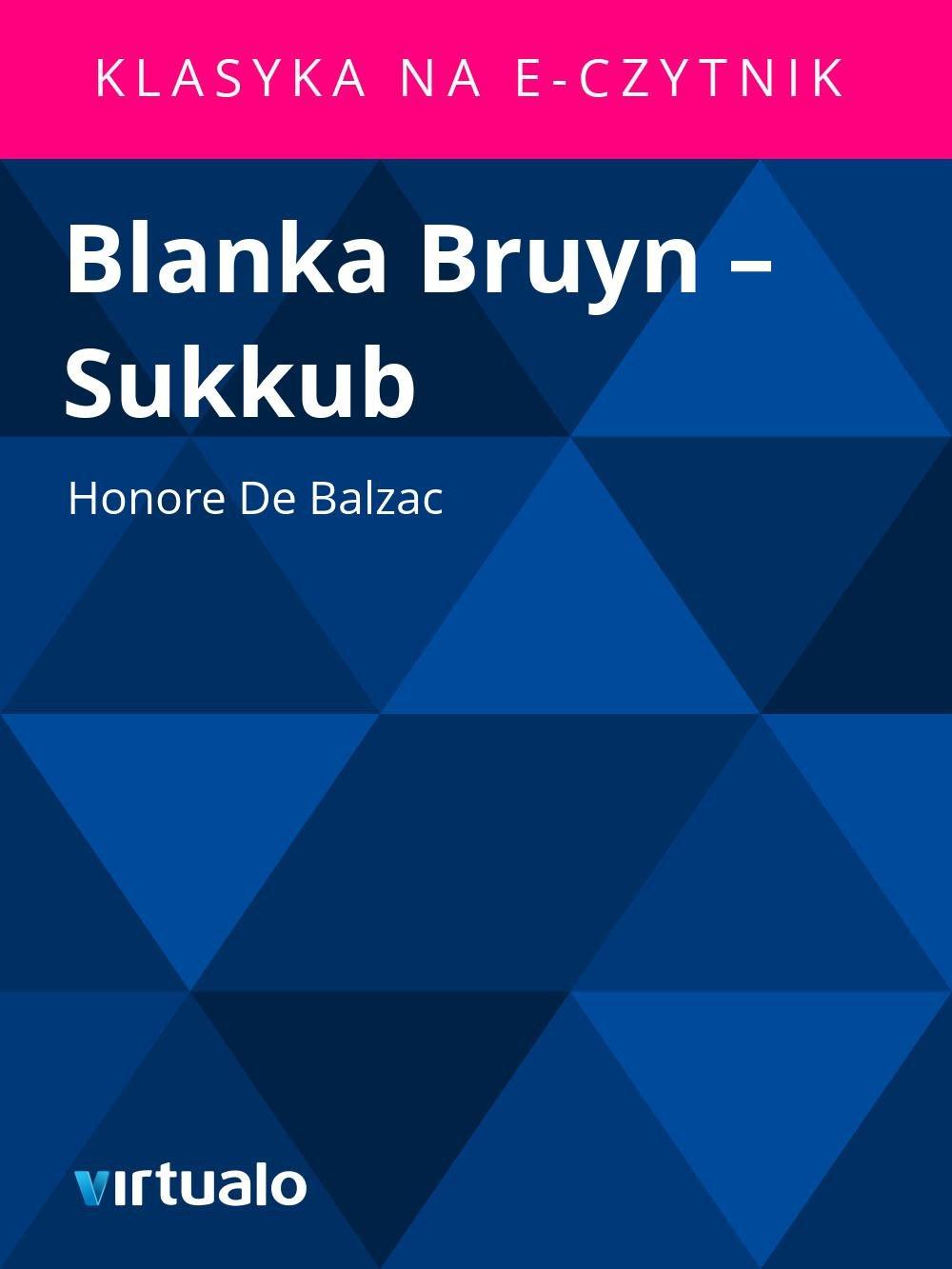 Blanka Bruyn – Sukkub - Ebook (Książka EPUB) do pobrania w formacie EPUB
