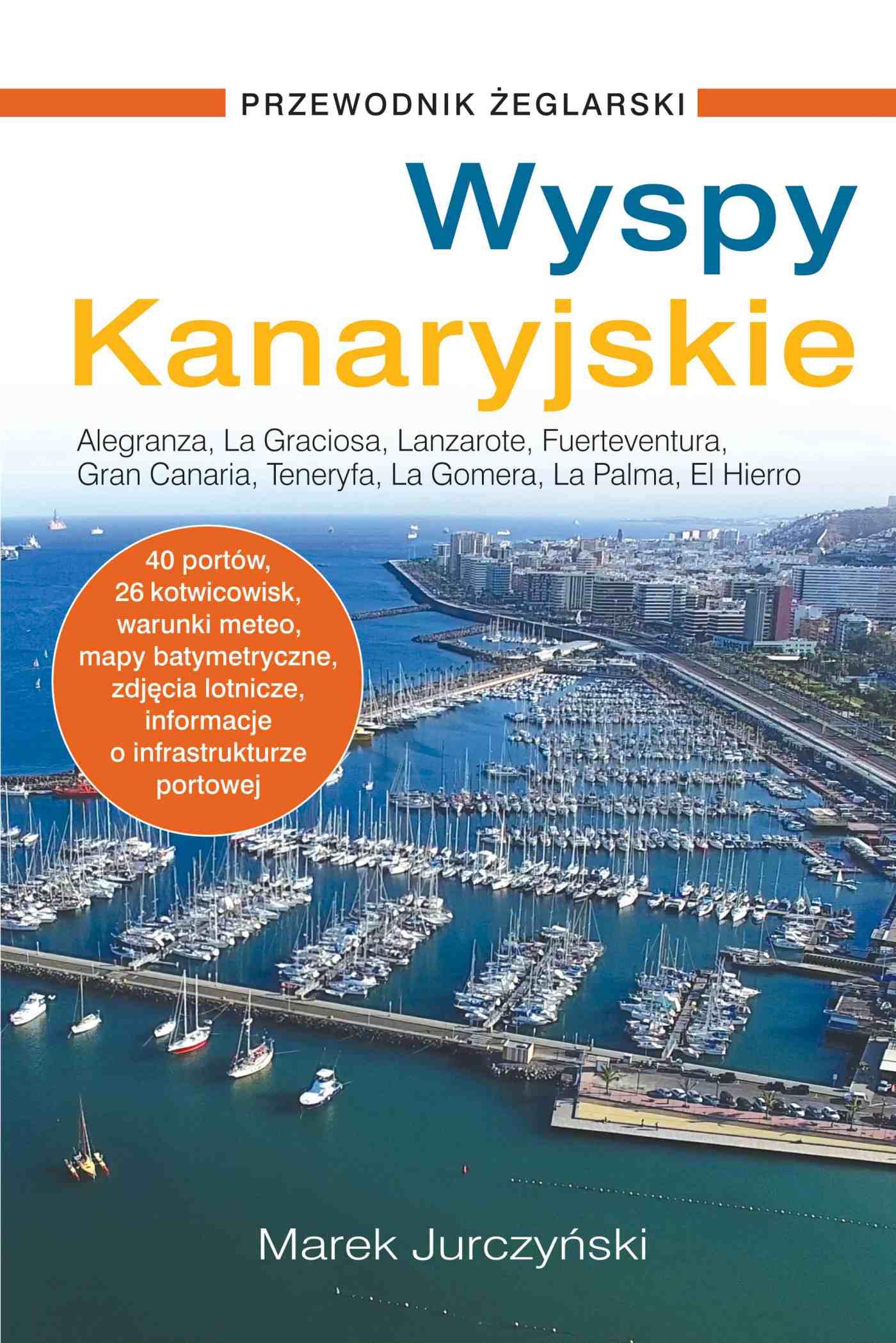Wyspy Kanaryjskie. Przewodnik żeglarski - Ebook (Książka PDF) do pobrania w formacie PDF