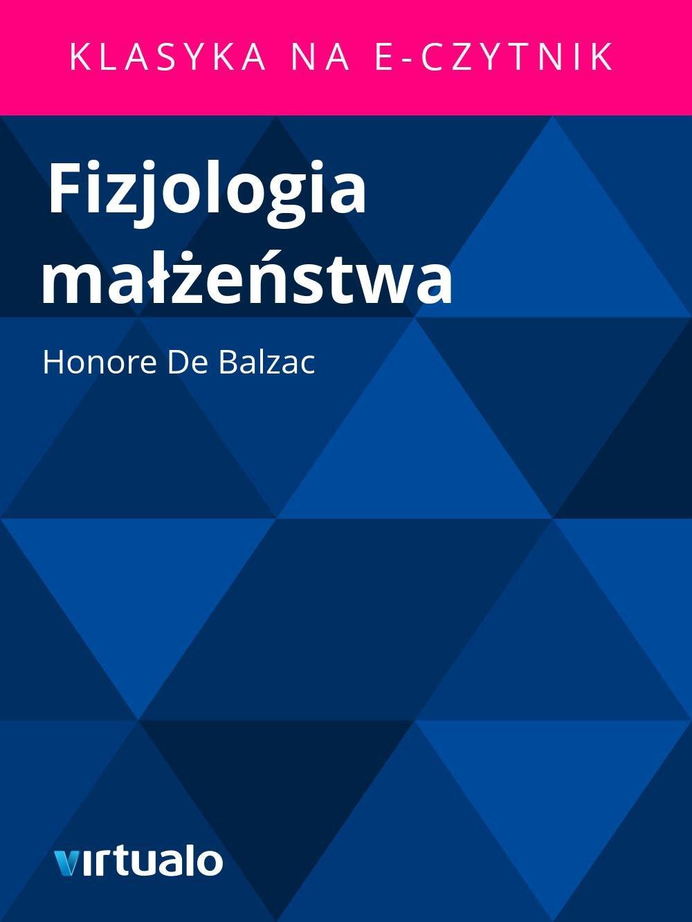 Fizjologia małżeństwa - Ebook (Książka EPUB) do pobrania w formacie EPUB