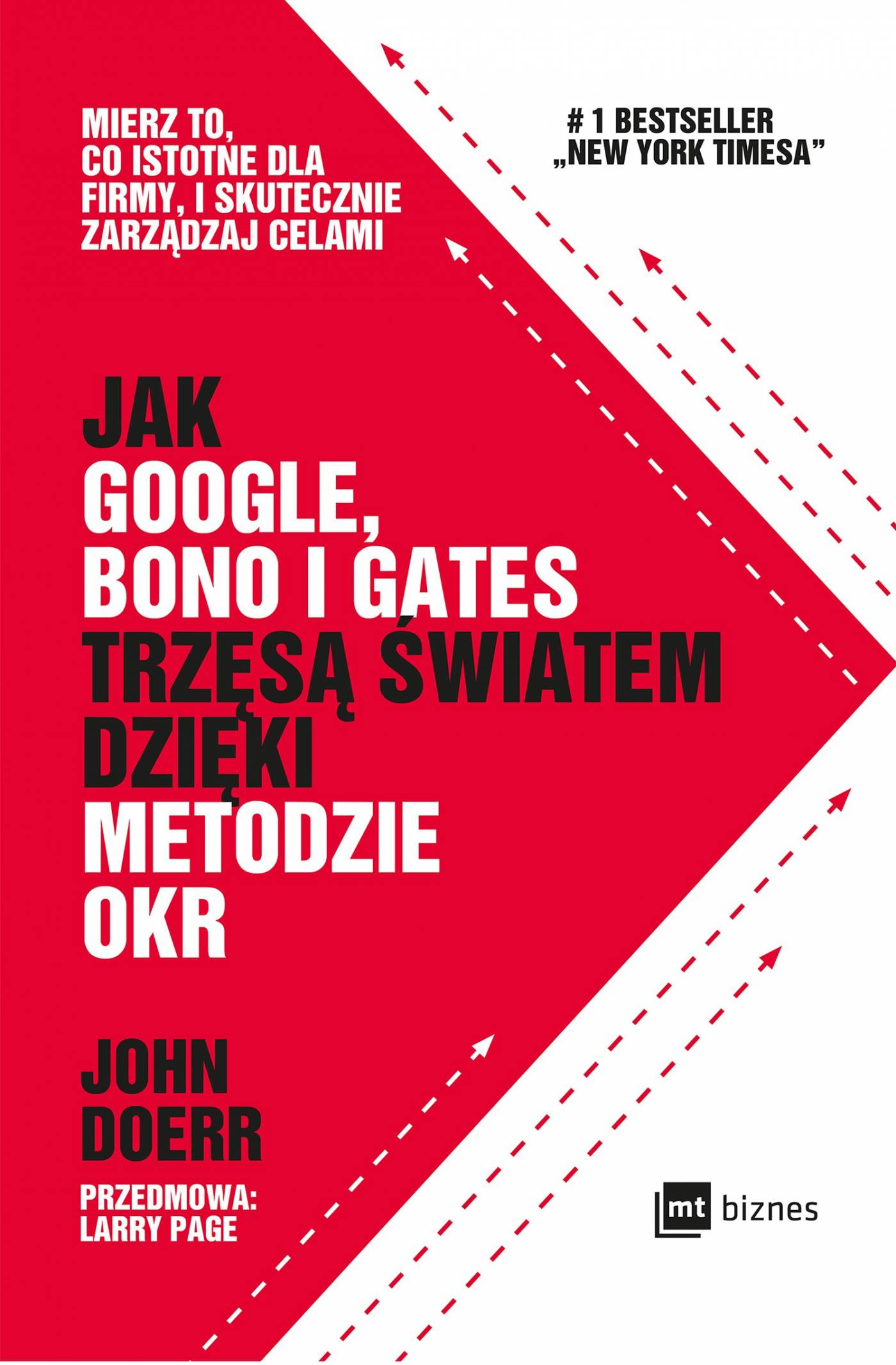 Jak Google, Bono i Gates trzęsą światem dzięki metodzie OKR - Ebook (Książka EPUB) do pobrania w formacie EPUB