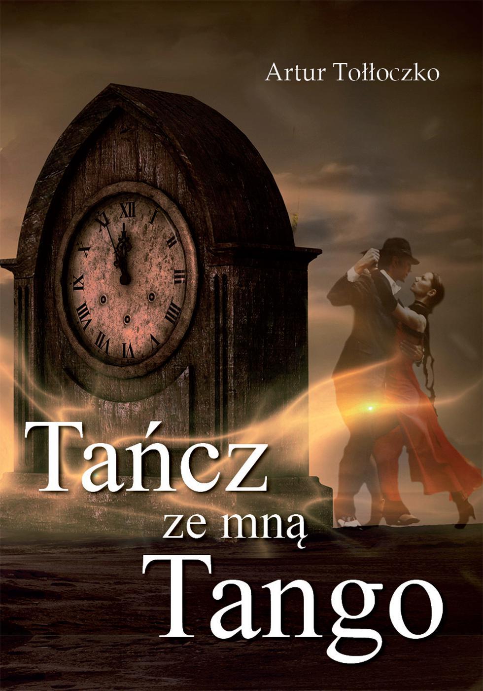 Tańcz ze mną tango - Ebook (Książka PDF) do pobrania w formacie PDF