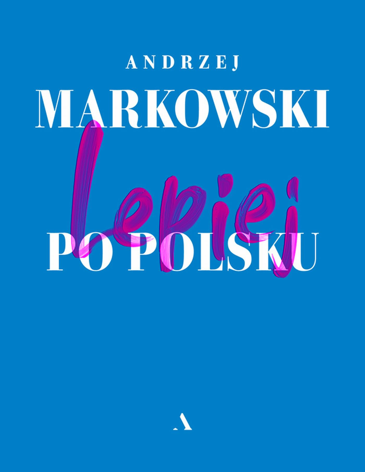 Lepiej po polsku - Ebook (Książka EPUB) do pobrania w formacie EPUB