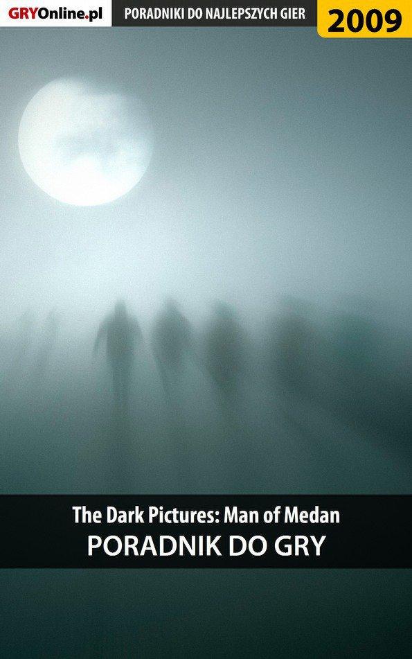 The Dark Pictures Man of Medan - poradnik do gry