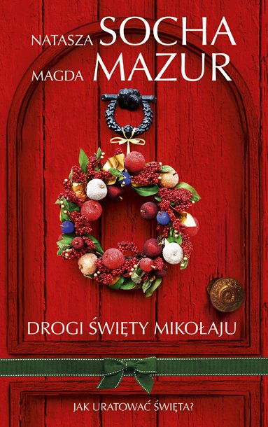 Drogi Święty Mikołaju - Ebook (Książka na Kindle) do pobrania w formacie MOBI