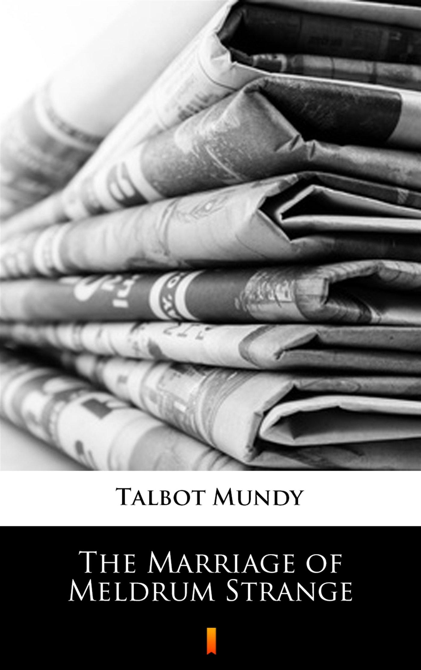 The Marriage of Meldrum Strange - Ebook (Książka na Kindle) do pobrania w formacie MOBI