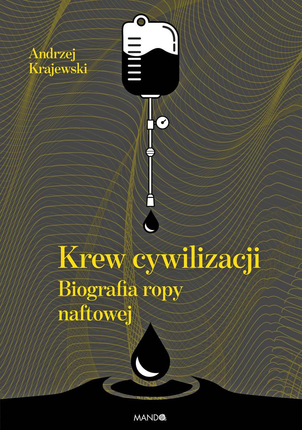 Krew cywilizacji. Biografia ropy naftowej - Ebook (Książka EPUB) do pobrania w formacie EPUB