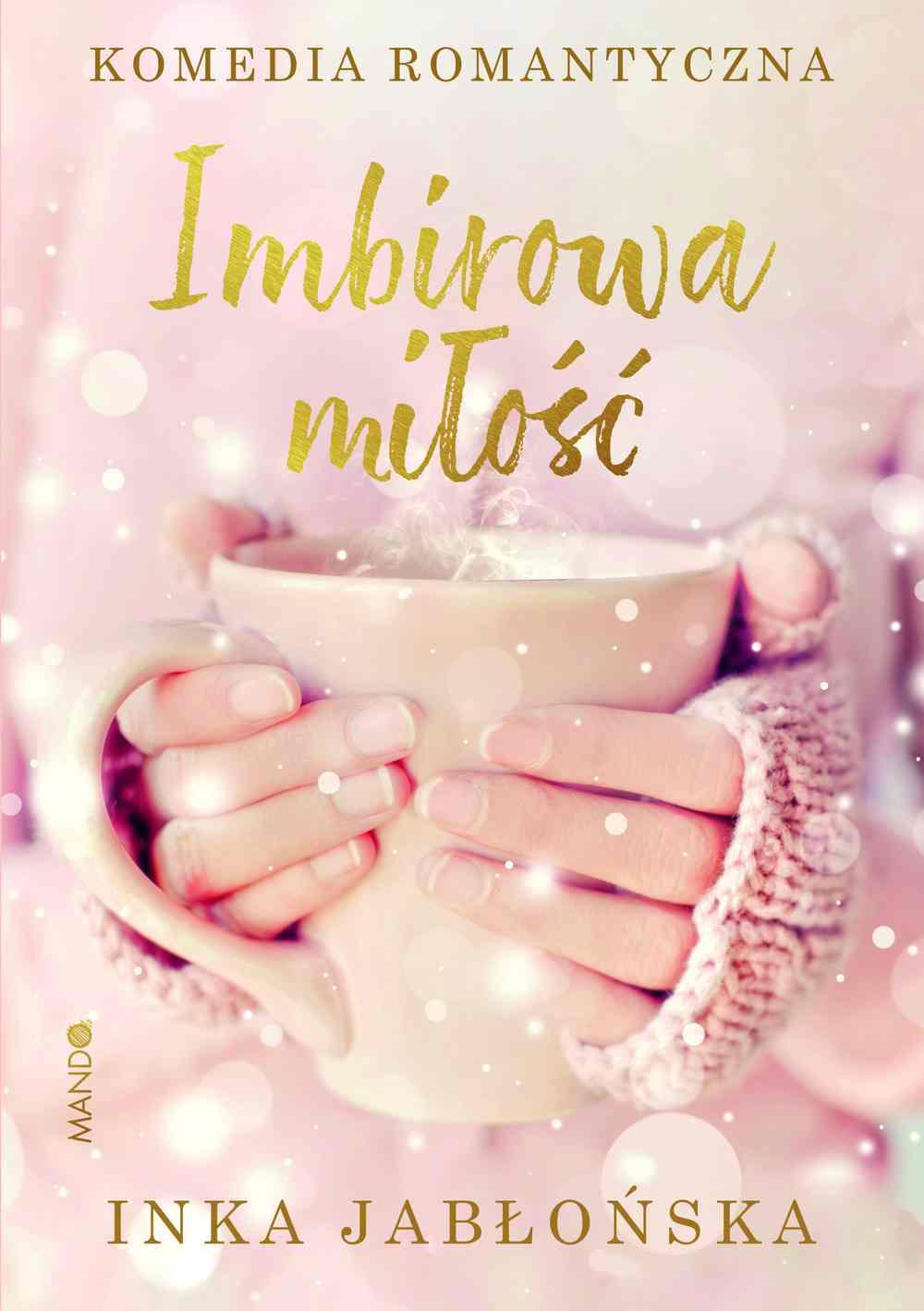 Imbirowa miłość - Ebook (Książka EPUB) do pobrania w formacie EPUB
