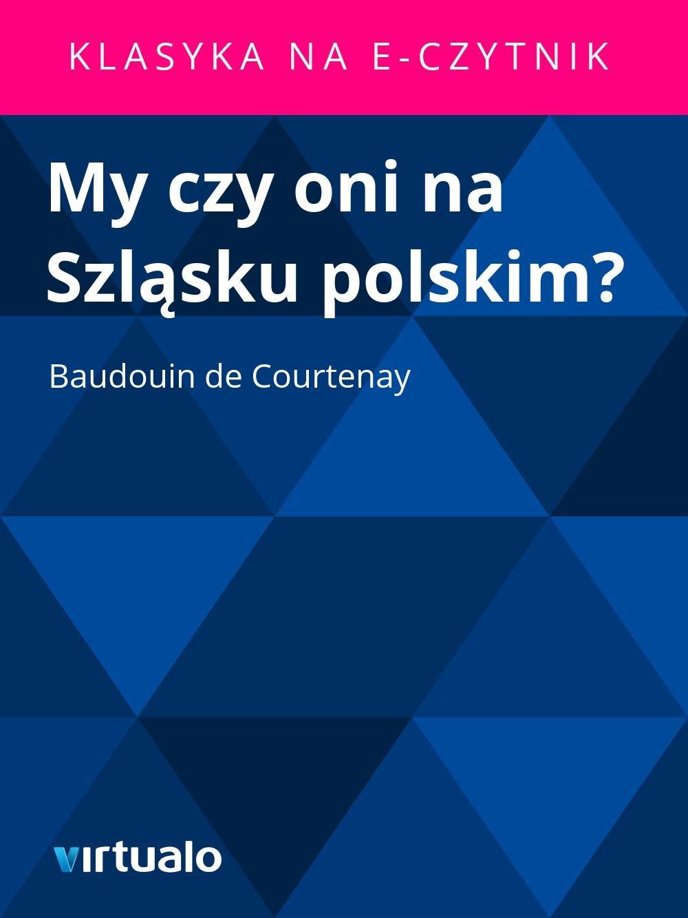 My czy oni na Szląsku polskim? - Ebook (Książka EPUB) do pobrania w formacie EPUB