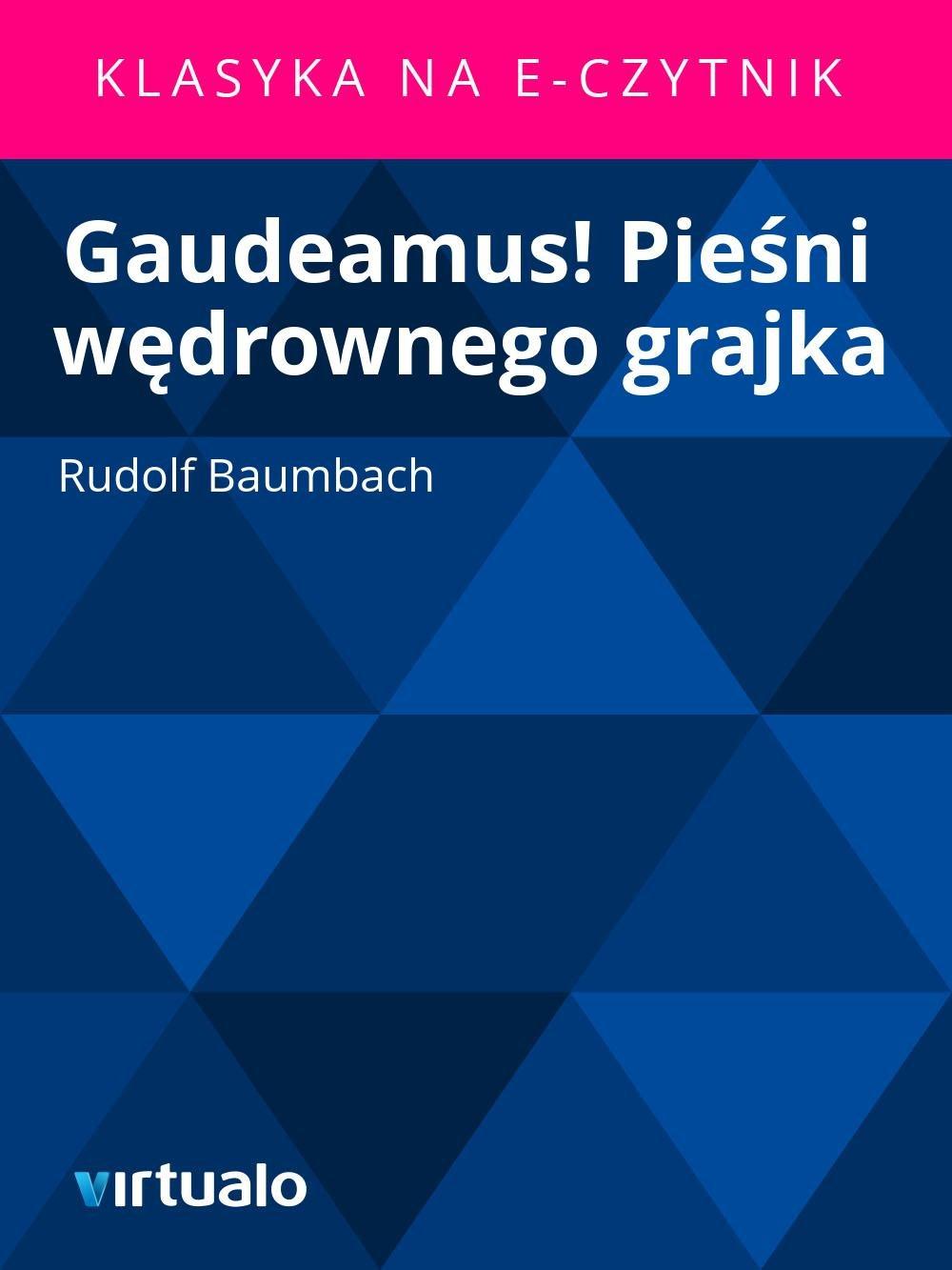 Gaudeamus! Pieśni wędrownego grajka - Ebook (Książka EPUB) do pobrania w formacie EPUB