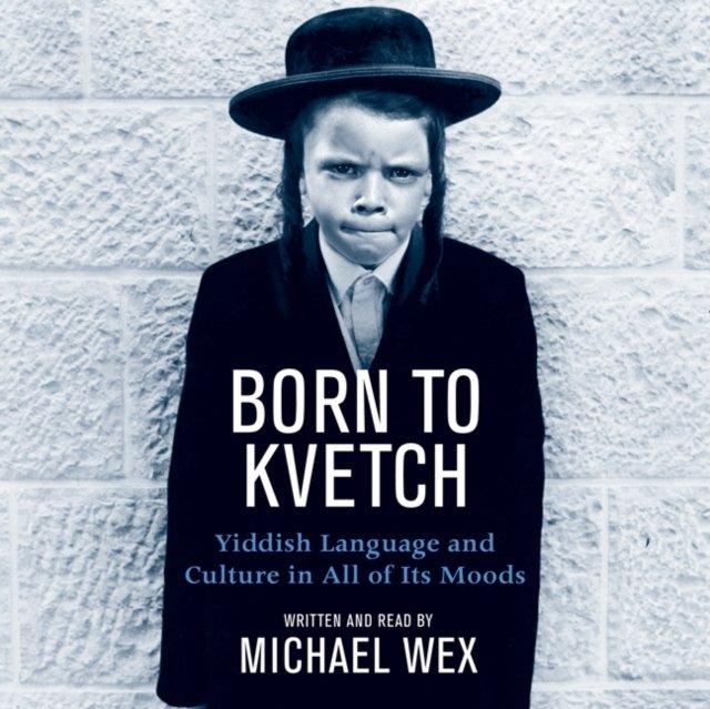 Born To Kvetch - Audiobook (Książka audio MP3) do pobrania w całości w archiwum ZIP