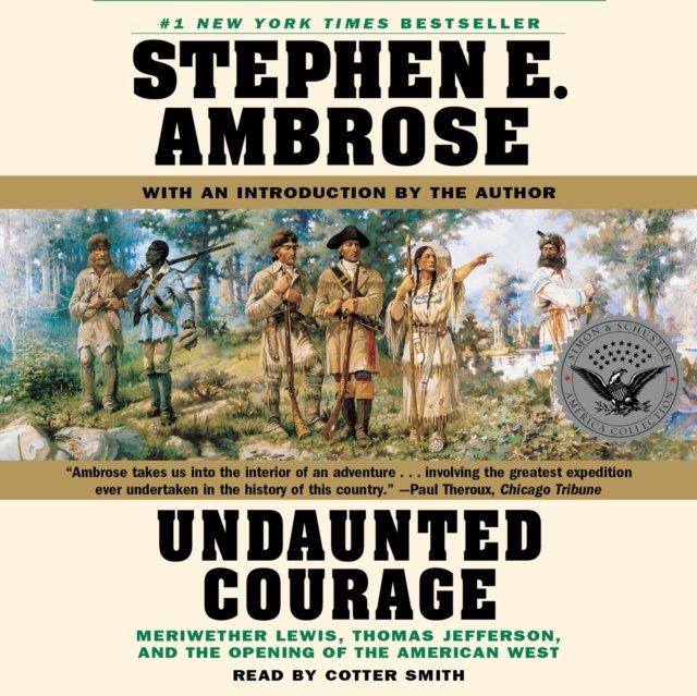 Undaunted Courage - Audiobook (Książka audio MP3) do pobrania w całości w archiwum ZIP
