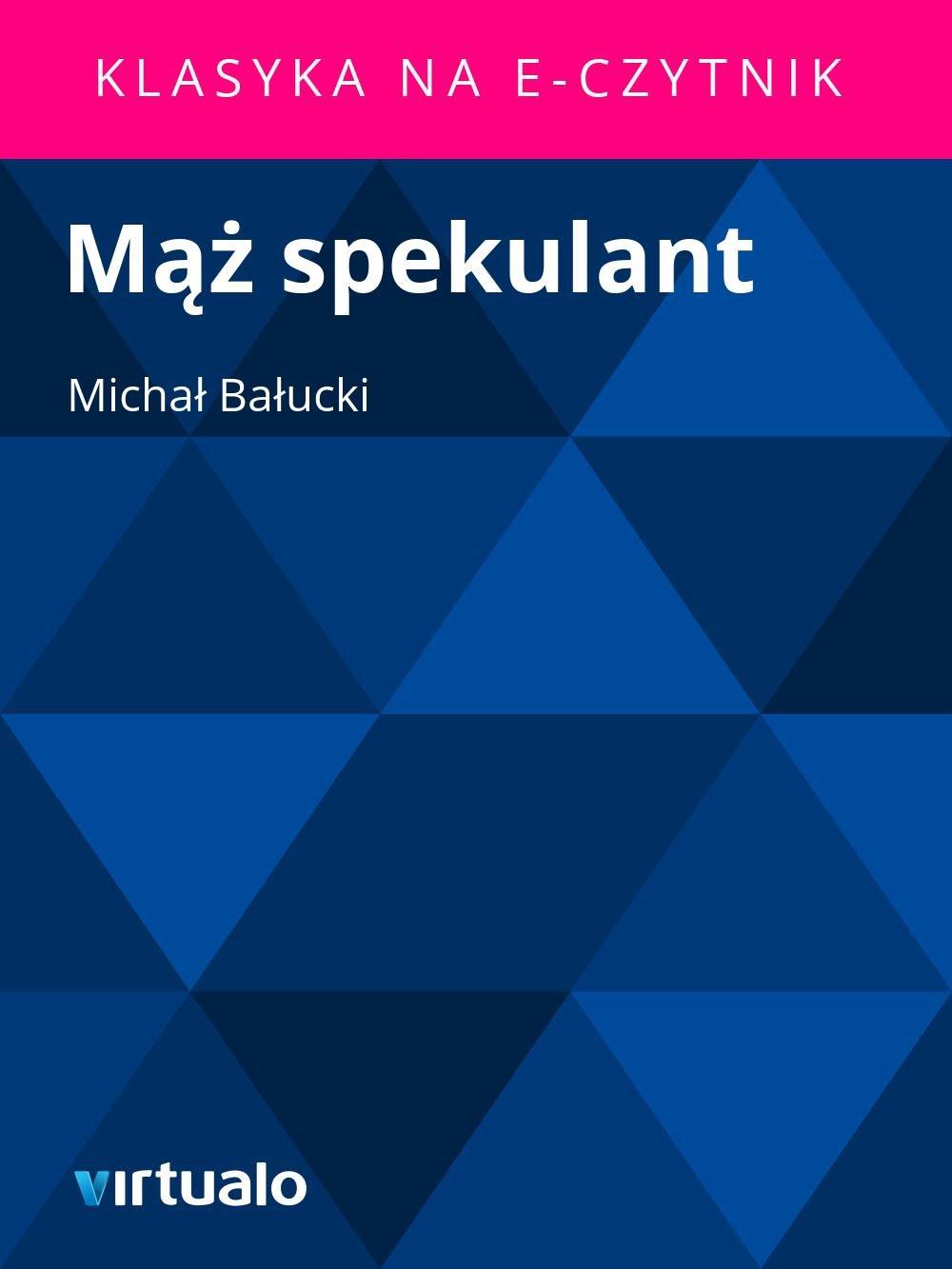 Mąż spekulant - Ebook (Książka EPUB) do pobrania w formacie EPUB