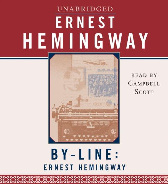 Byline: Ernest Hemingway - Audiobook (Książka audio MP3) do pobrania w całości w archiwum ZIP