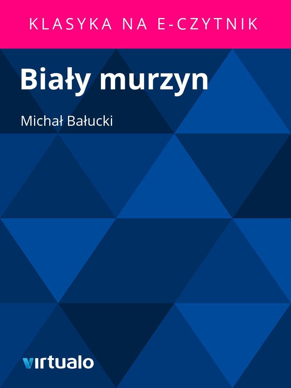 Biały murzyn - Ebook (Książka EPUB) do pobrania w formacie EPUB